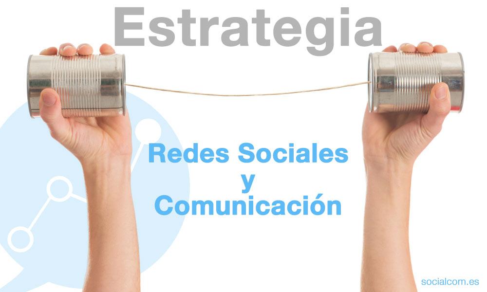 Curso sobre Estrategia en Redes Sociales y Comunicación por Socialcom Estrategia en Redes Sociales y Comunicación S.L.